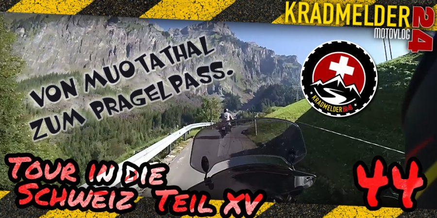 Von Muotathal zum Pragelpass (CH16 XV)