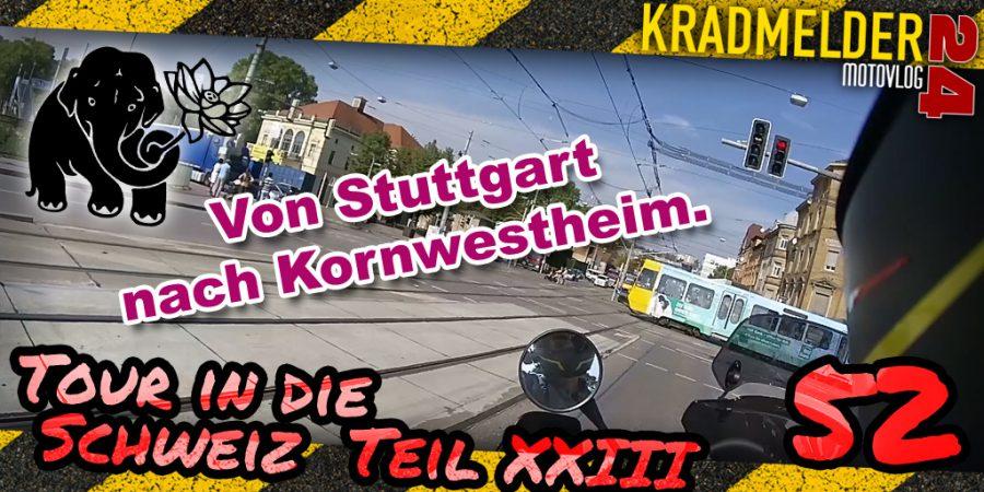 Von Stuttgart nach Kornwestheim (CH XXIII)