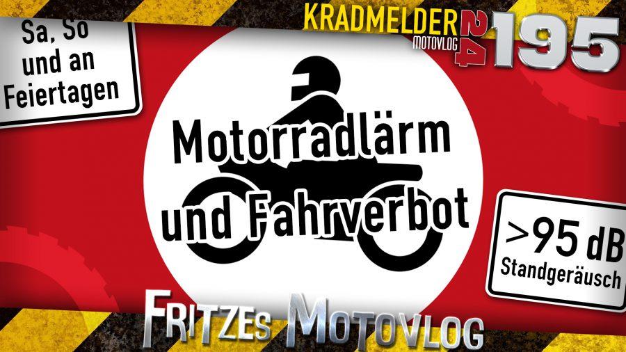 📯 Motorradlärm und Fahrverbot