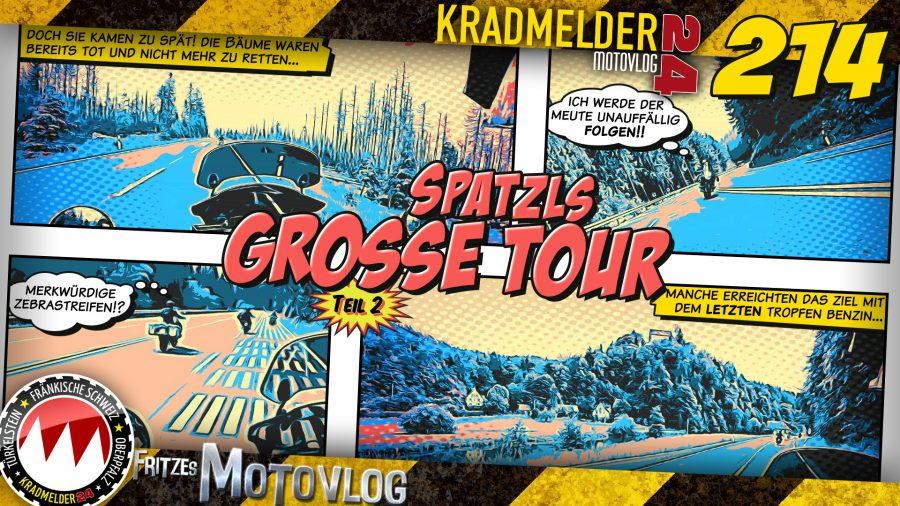 🛣️ Spatzls große Tour (2/2)